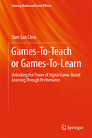 Games-To-Teach or Games-To-Learn: Unlocking the Power of Digital Game-Based Learning Through Performance | game based learning | Scoop.it