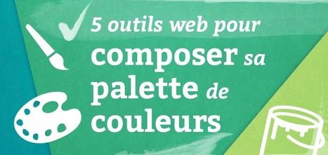 5 outils pour composer sa palette de couleurs - Blog du MMI | Resources & Tutorials | Scoop.it
