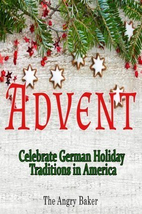 Advent- Celebrate German Holiday Traditions in America | German Christmas | Scoop.it