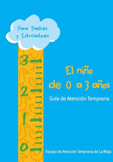 Guía de atención temprana para niños de 0 a 3 años - Escuela en la nube | Atención Temprana | Scoop.it