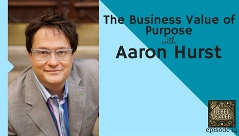 Business Value of Purpose - Switch & Shift | Leadership Values | Scoop.it