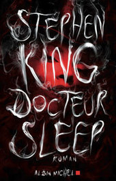 Docteur Sleep - Stephen King | Coups de coeur romans | Scoop.it