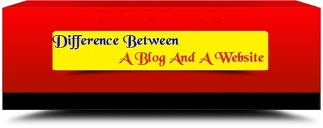 Difference Between A Blog And A Website - AVOWZONE | Blogging Tips | Scoop.it
