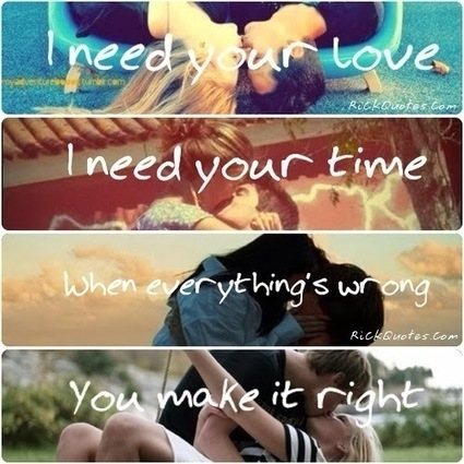 I Need You Love ~ Rick Quotes   Love Poems Saying   Wallpapers   Scoop.it