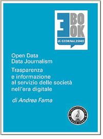 Datos abiertos : La transparencia y la información periodística al ... | Datos abiertos (Artículos) | Scoop.it