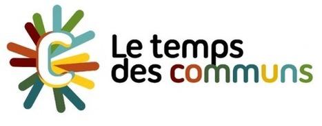 Le Temps des Communs: Biggest Commons Festival Ever | P2P Foundation | Peer2Politics | Scoop.it