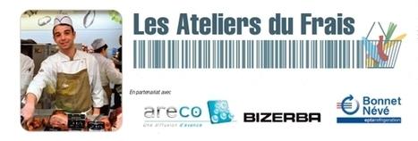 #DISTRIBUTION/Les Ateliers du Frais 2014 : le programme #lineaires #areco | notre métier le commerce ! | Scoop.it