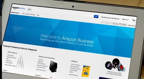 Amazon Business : la nouvelle place de marché B2B pour les achats d'entreprises - #Arobasenet.com | Référencement internet | Scoop.it
