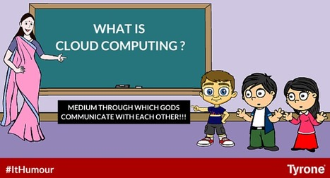 ‪#‎Humour‬: A New Term For ‪#‎Cloud‬ ‪#‎Computing‬ For More Humours: http://goo.gl/7T5e0T | tyrone | Scoop.it