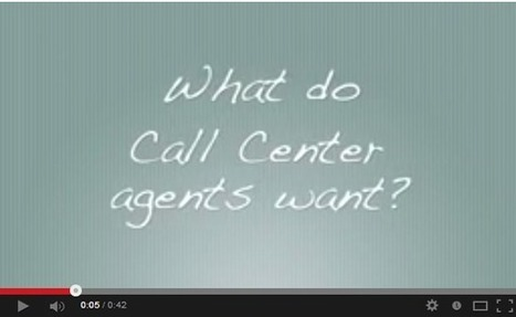 What Do Your Call Center Agents Want? | ClearView - A call center software created by a call center for call centers! | Scoop.it