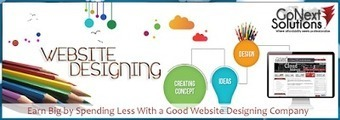 Earn Big by Spending Less With a Good Website Designing Company | Web Design, Website Development & Digital Marketing Company | Scoop.it