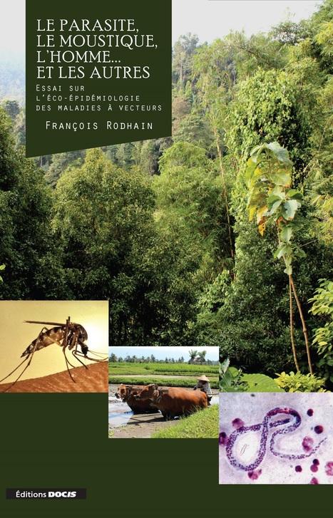 Introduction à l'entomologie médicale : Essai sur l'éco-épidémiologie des maladies à vecteurs | EntomoScience | Scoop.it