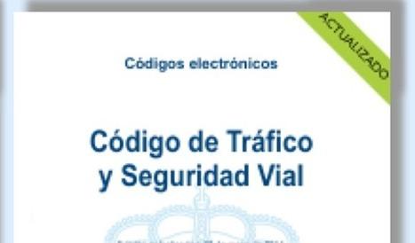 Nace el Código Electrónico de Tráfico y Seguridad Vial - Autobild.es | Seguridad Vial | Scoop.it