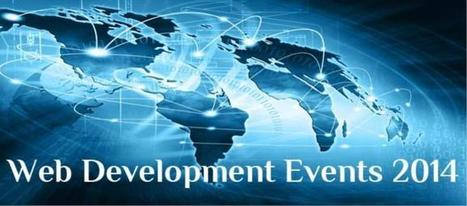 A Roundup of Upcoming Web Development And Web Design Events (January 2014 – June 2014) | Blog | Mobile App & Web Development | Scoop.it