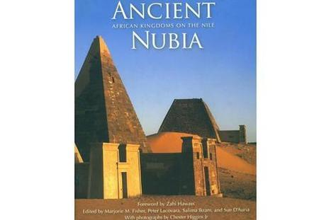 Knowing-Nubia - Al-Ahram Weekly | Ancient Egypt and Nubia | Scoop.it