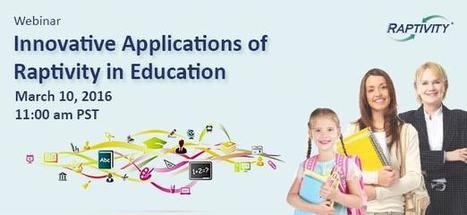 Raptivity - Rapid Interactivity Building Tool: Webinar - Innovative Applications of Raptivity in Education | Raptivity Rapid interactivity | Scoop.it