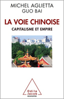 Voie chinoise - Éditions Odile Jacob | Chine Ipag BS | Scoop.it