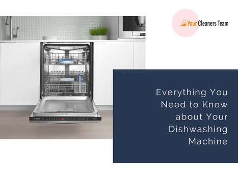 Everything You Need to Know about Your Dishwashing Machine | Tips and tricks | Scoop.it