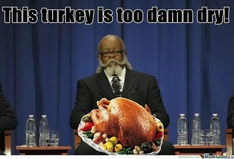 The Best Collection of Hilarious Thanksgiving Memes | Medical Care & Hospitals | Scoop.it