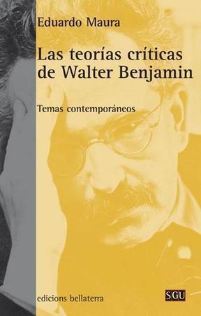 Las teorías críticas de Walter Benjamin | Cisolog | Hermenéutica y filosofía | Scoop.it