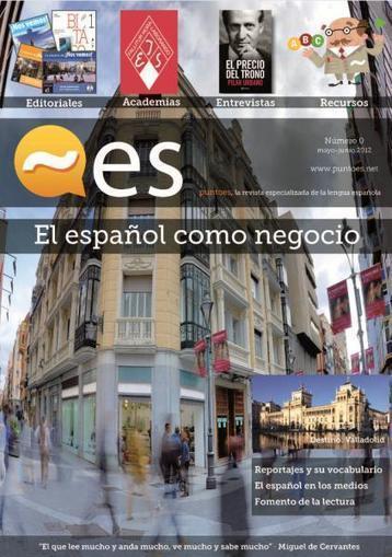 Nace PUNTOES, la revista especializada en el español como negocio - Noticias de la Fundación - Actualidad - Fundación de la Lengua Española | Segunda Lengua | Scoop.it