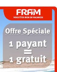 OFFRE SPECIALE FRAM : 1 payant = 1 gratuit ! | Voyages - Bons Plans - Conseils - Pros | Scoop.it