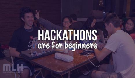 Hackathons are for beginners | Hackathons | Scoop.it