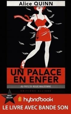 Nouveauté : UN PALACE EN ENFER, d'Alice Quinn | Hybrid'Book | Livre enrichi | Scoop.it