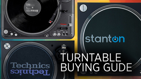 2016 DJ Turntables Buying Guide, From DMC World Champion Vekked - DJ TechTools | Music: Equipment, Production and News. | Scoop.it