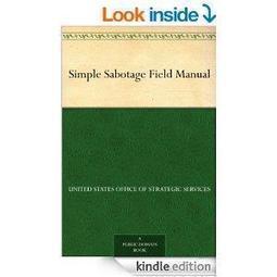 Simple Sabotage Field Manual | FreeEbooks | Scoop.it