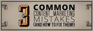 Top 3 Content Marketing Mistakes - Inbound Marketing Agency | #ContentMarketing | Scoop.it