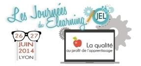 Conférence Les Journées du E-Learning 2014 | elearning : Revue du web par Learn on line | Scoop.it