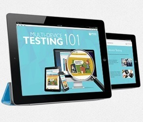 Multi-device Testing 101 | FREE eBook | Educación y TIC | Scoop.it