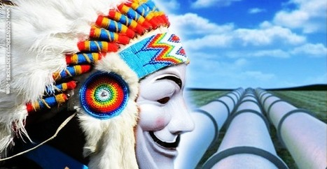 Anonymous Launches #OpNoDAPL In Solidarity With Native American Protest Against Dakota Access Pipeline | Educating & Enforcing Human Rights For We The People !! | Scoop.it