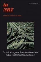 La NRT, parution du n°2 : Travail et organisation dans le secteur ...   Management public   Scoop.it
