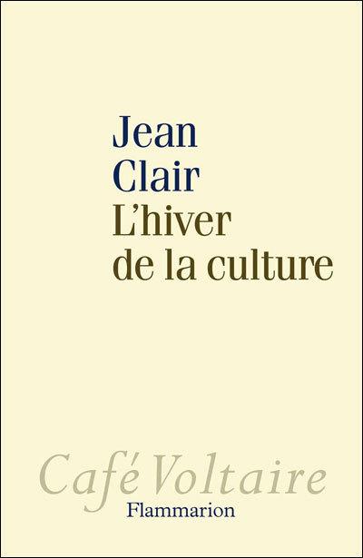 Jean Clair continue son combat...| toutelaculture.com | Arts en tous sens | Scoop.it