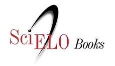 SciELO Books: libros digitales de toda Latinoamérica en abierto | SEDICI | Blog | Scoop.it