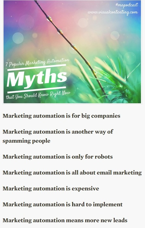 7 Popular Marketing Automation Myths that You Should Know Right Now - Visual Contenting | Social Media & Marketing Now | Scoop.it