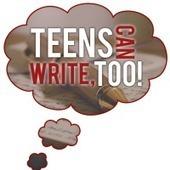 Teens Can Write, Too! | Writing Tools Web 3.0 | Scoop.it