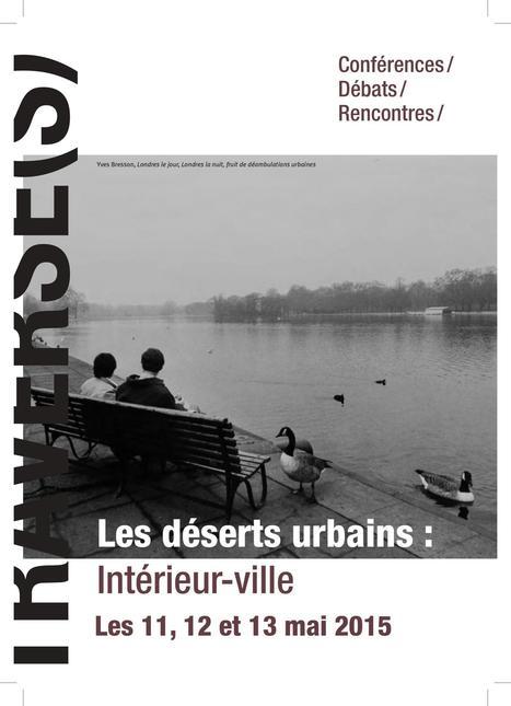 Journées Traverse(s) : Les déserts urbains : intérieur-ville - IMU Intelligence des mondes urbains | Urbanisme | Scoop.it