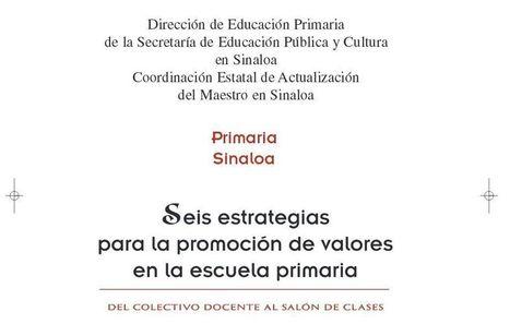 6 Estrategias para Promover Valores en la Escuela Primaria | eBook | Recull diari | Scoop.it