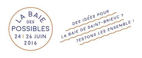 La Baie des Possibles : un appel aux idées des citoyens !   So' Saint-Quay-Portrieux   Scoop.it