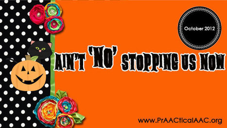 Ain't No Stopping Us Now! | AAC & Language Intervention | Scoop.it