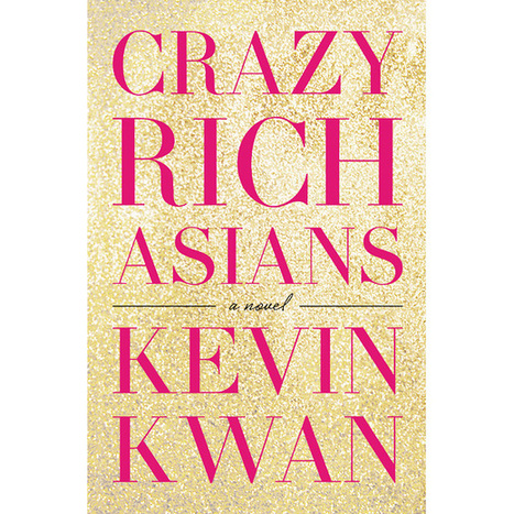 'Hunger Games' producers nab rights to 'Crazy Rich Asians' | EW.com | Book Talk | Scoop.it