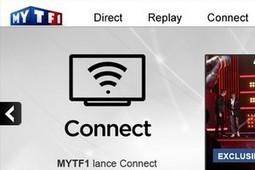 Connect : la social TV de TF1 se tourne vers les fans de foot | Le deuxième écran, la télévision sociale en marche. | Scoop.it