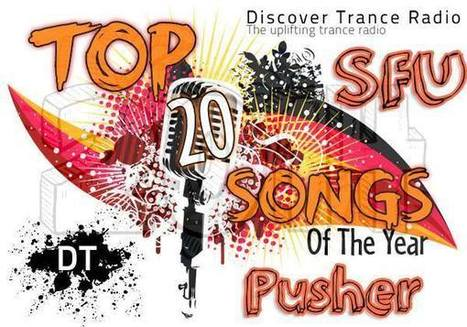 Pusher - TOP 20 of 2013 (Uplifting Trance Music) | Electronic Dance Music (EDM) News | Scoop.it