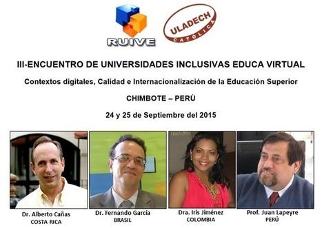 III-ENCUENTRO DE UNIVERSIDADES INCLUSIVAS EDUCA VIRTUAL | RedDOLAC | Scoop.it
