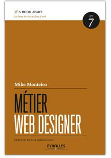 Le métier du web designer par Mike Monteiro | Infographie+Web = Webdesign | Scoop.it