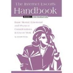 A Review of The Internet Escort's Handbook Book 1 | Let's Get Sex Positive | Scoop.it