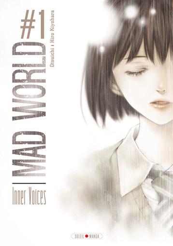 Mad world tome 1 -  Otsuichi | Mangas et prix mangawa du lycée Saint Exupéry | Scoop.it